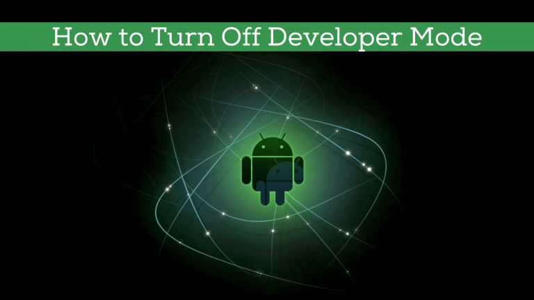 how to turn off developer mode
