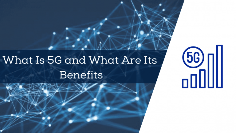 what is 5g and what are its benefits?